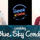 Geek Taste: Blue Sky Candy