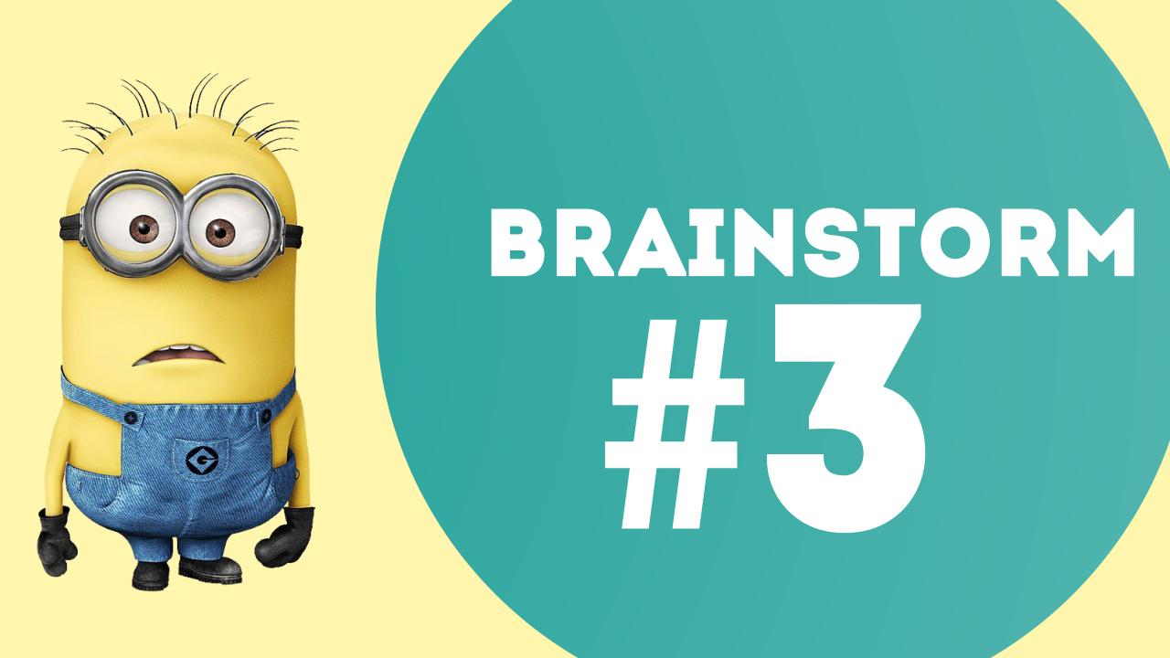 BRAINSTORM #3 : Γιατί Είναι Αστεία τα Minions;