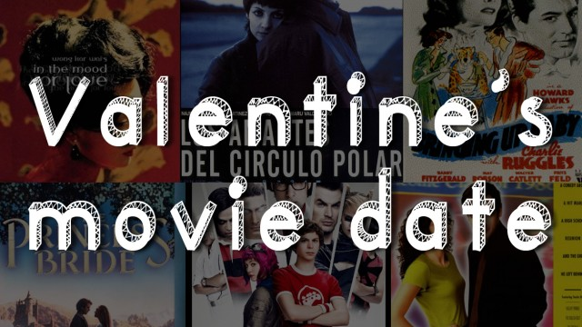 Valentine's movie date: a list