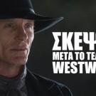 Σκέψεις μετά το τέλος του Westworld