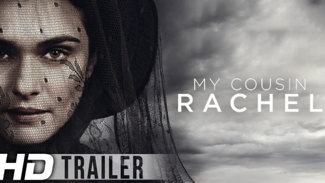My Cousin Rachel : Trailer