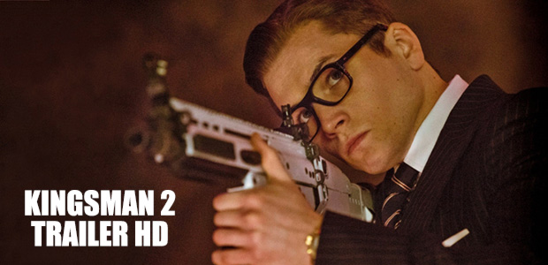 Kingsman 2 : The Golden Circle – Trailer
