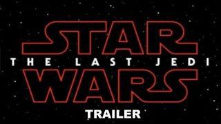 Star Wars: The Last Jedi : Teaser Trailer