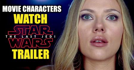 Reaction video για το trailer του the Last Jedi, από movie characters!