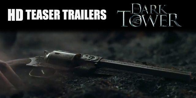 2 Teasers για το Dark Tower