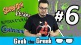 Geek the Greek – Episode 06 – Venom, Castlevania, Scooby Doo Supernatural