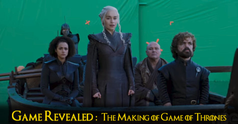 Game Revealed : H μίνι σειρά για το making of της 7ης σεζόν του Game of Thrones
