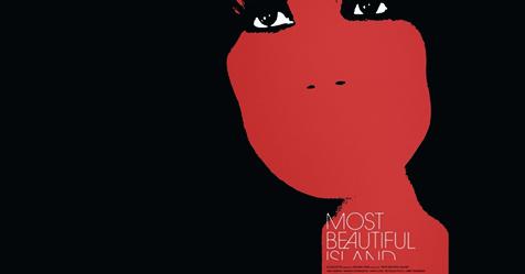 Most Beautiful Island – Κριτική