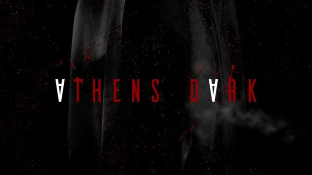Athens Dark – trailer